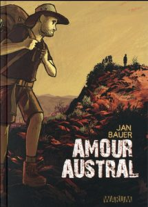 Amour austral - Jan Bauer